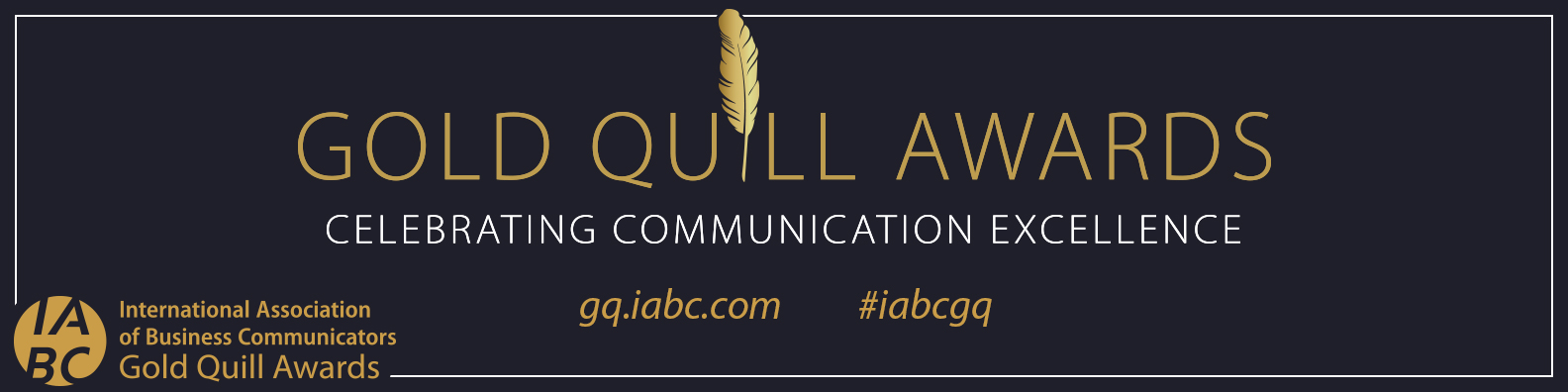 Banner for IABC Gold Quill 2019 Award