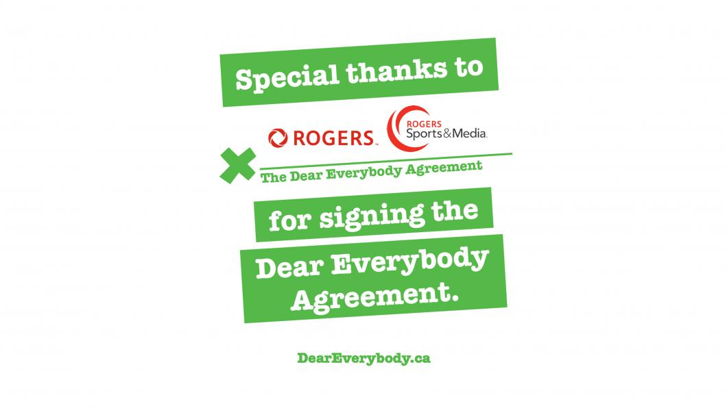 Dear Everybody signed by Rogers and Rogers Sports & Media